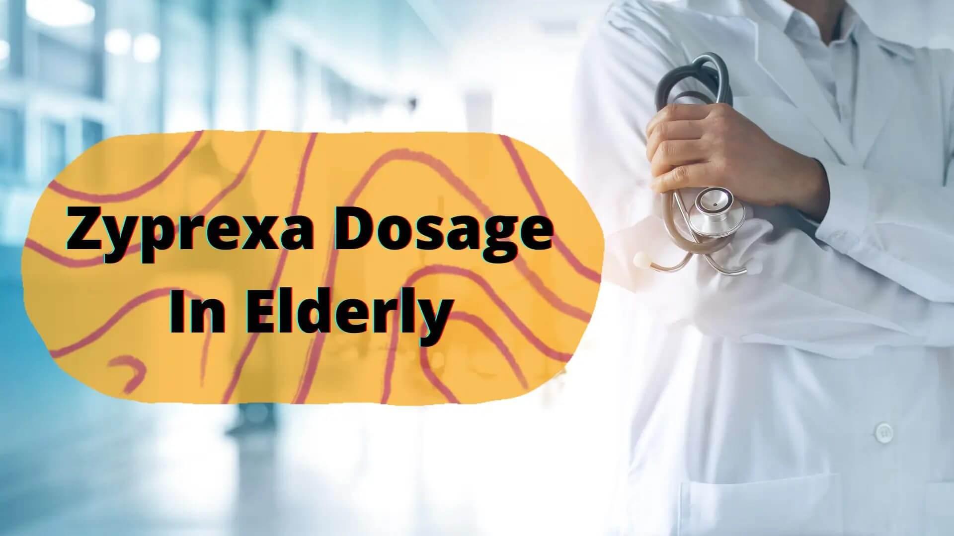 Zyprexa Dosage In Elderly