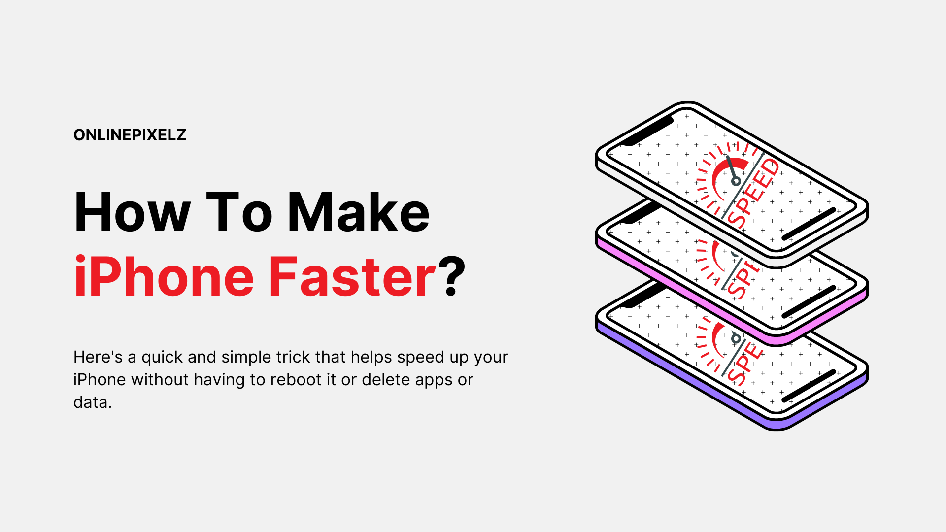 How To Make iPhone Faster