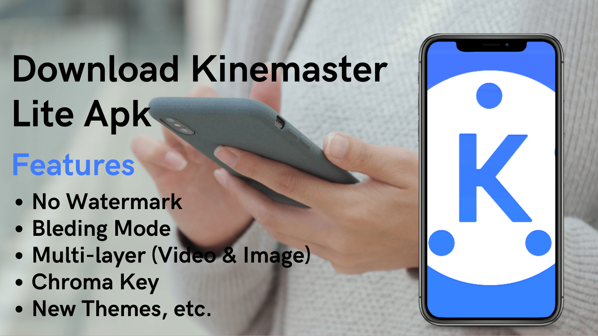Download Kinemaster Lite Apk