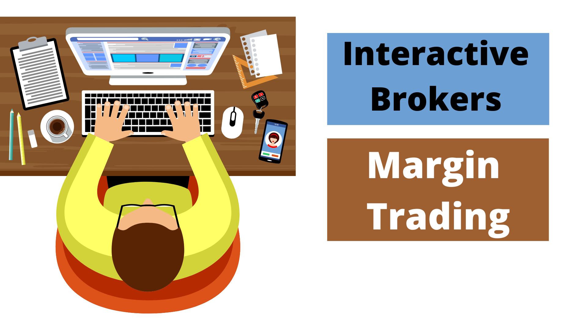 Interactive Brokers Margin Trading