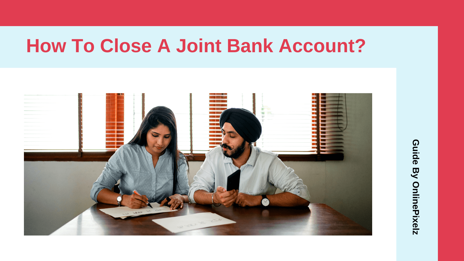 How To Close A Joint Bank Account