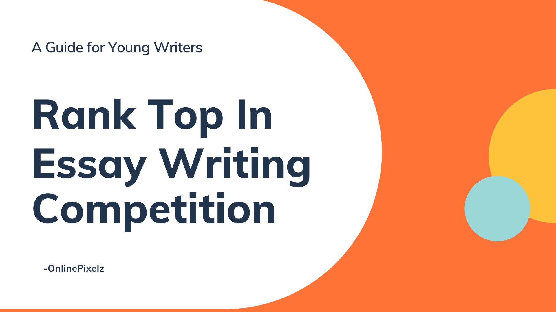 How To Rank Top In Essay Writing Competition