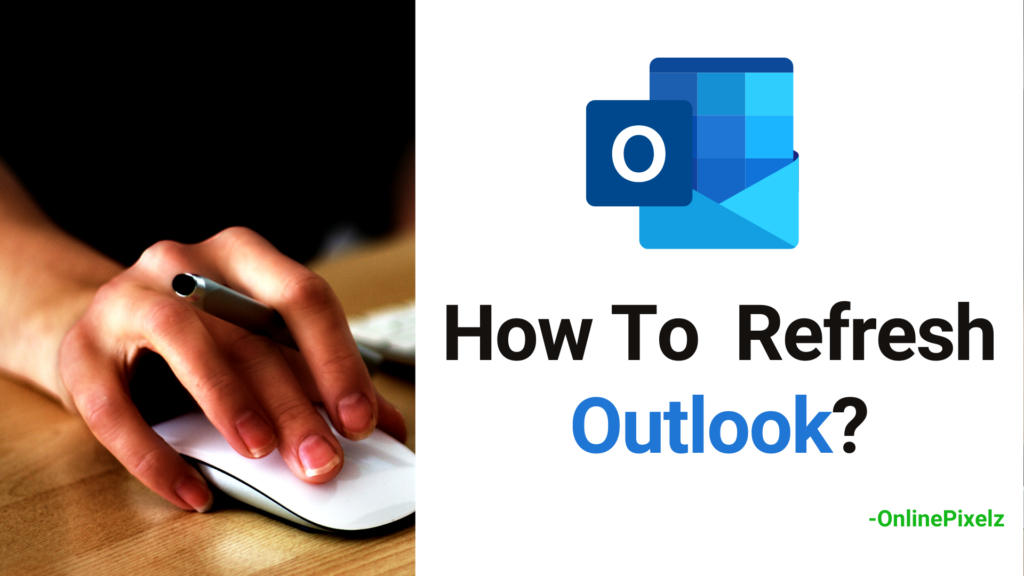How To Refresh Outlook