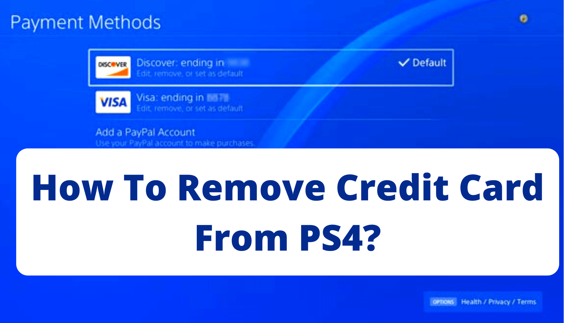 How To Remove Credit Card From PS4