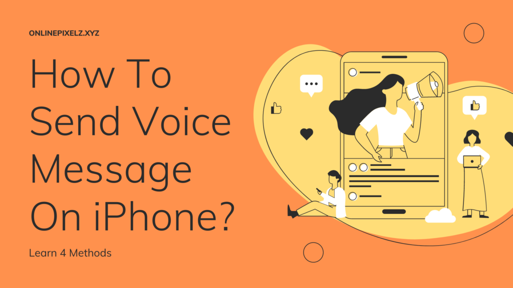 How To Send Voice Message On iPhone