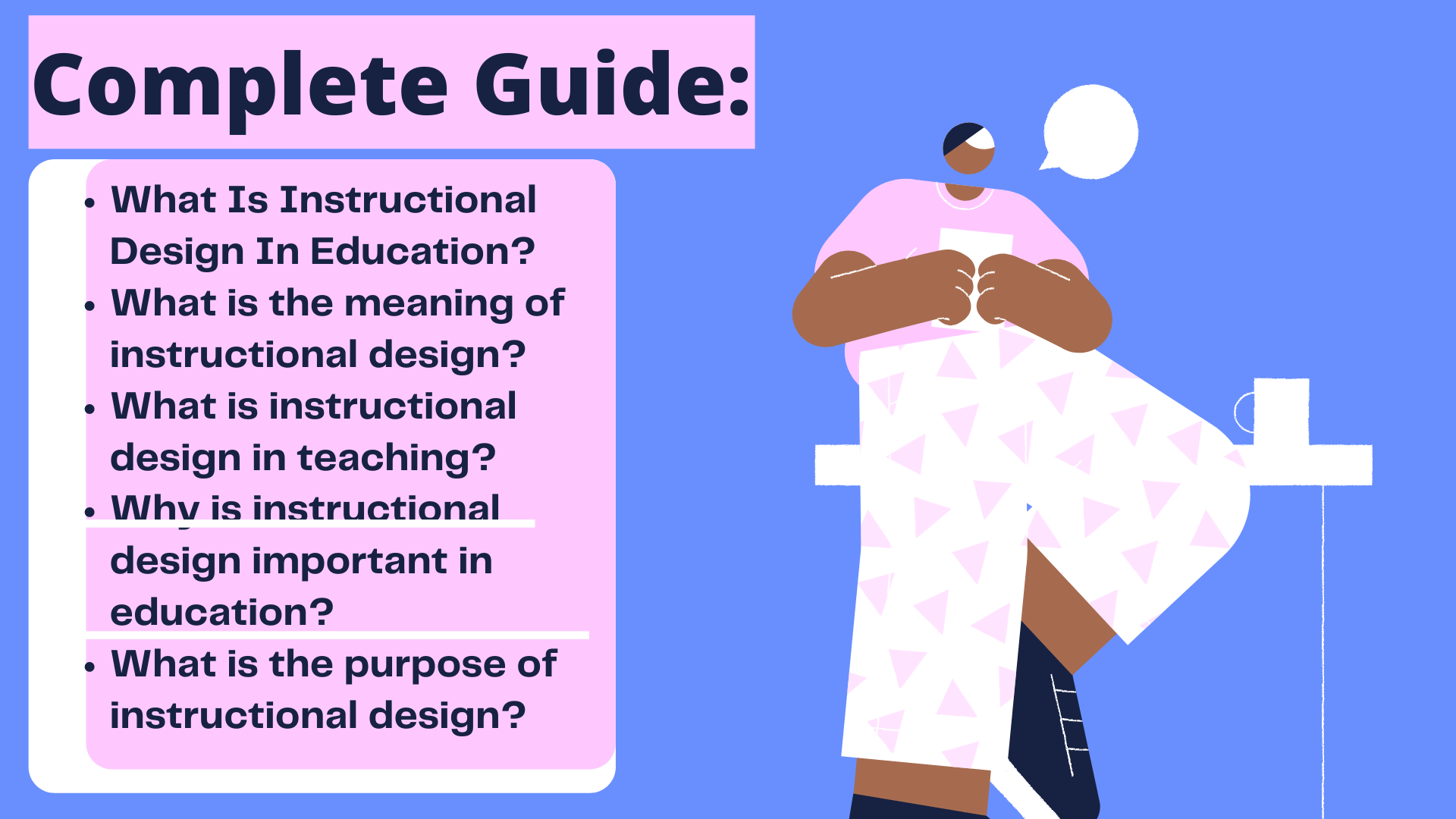 What Is Instructional Design In Education,What is the meaning of instructional design,What is instructional design in teaching,Why is instructional design important in education,What is the purpose of instructional design