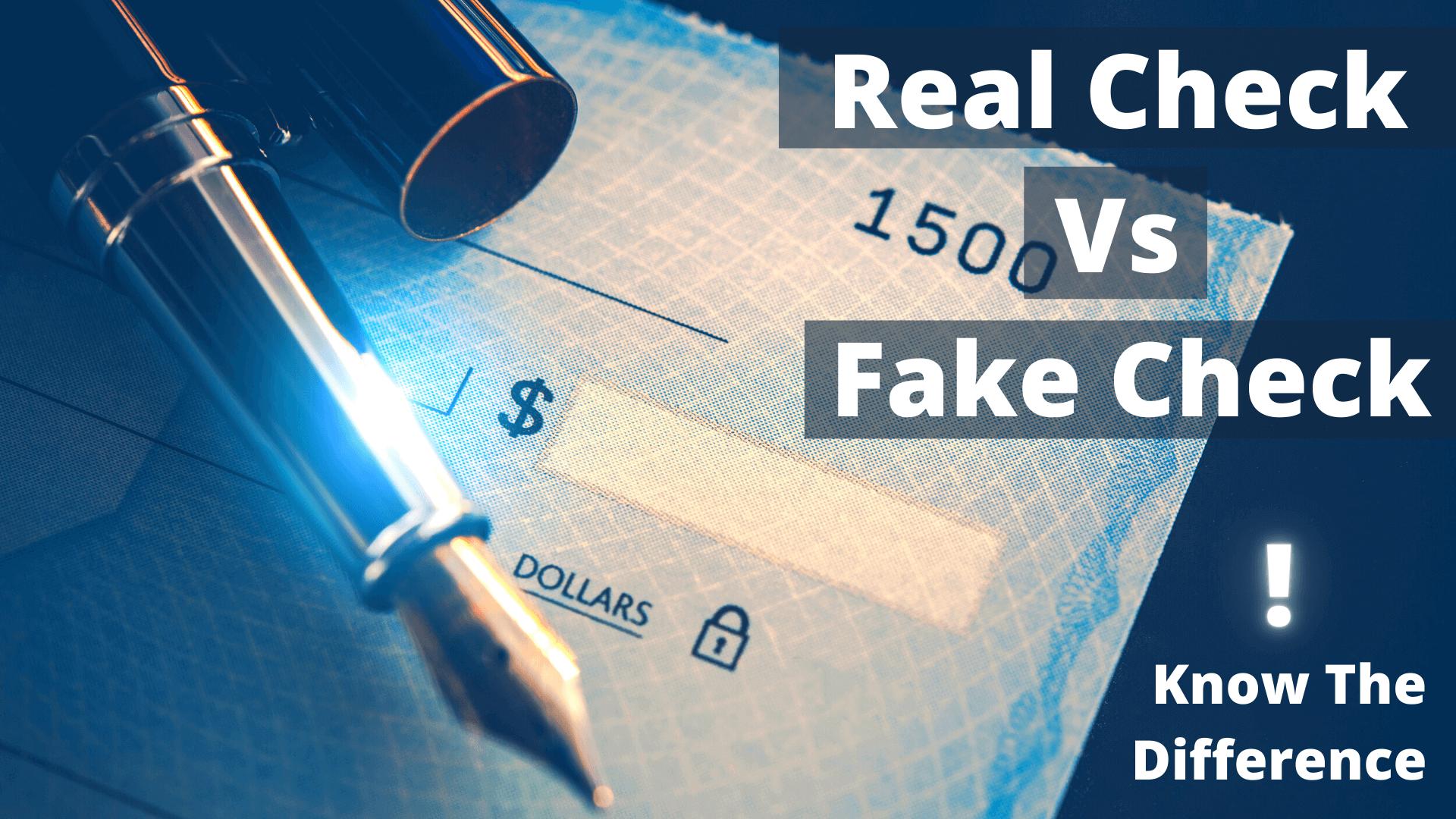 Real Check Vs Fake Check