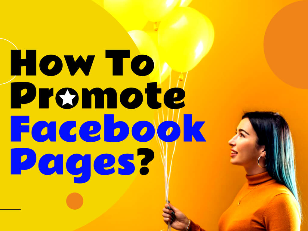 How To Promote Facebook Pages
