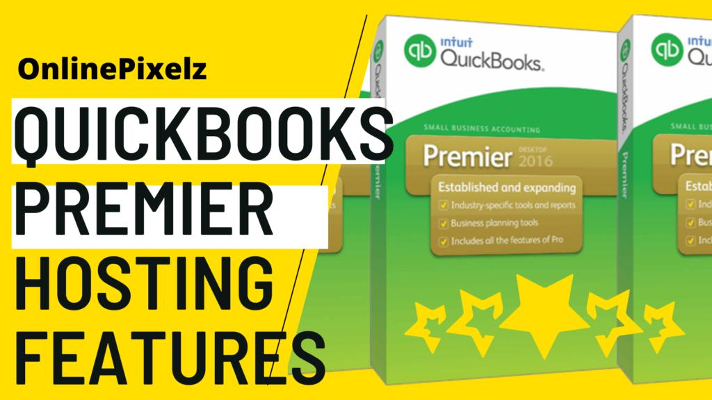 Quickbooks Premier Hosting Features