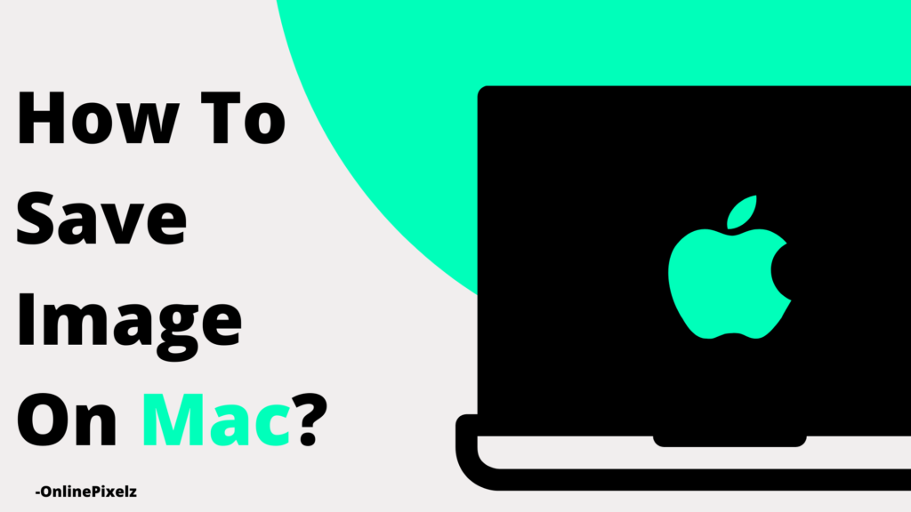 How To Save Image On Mac