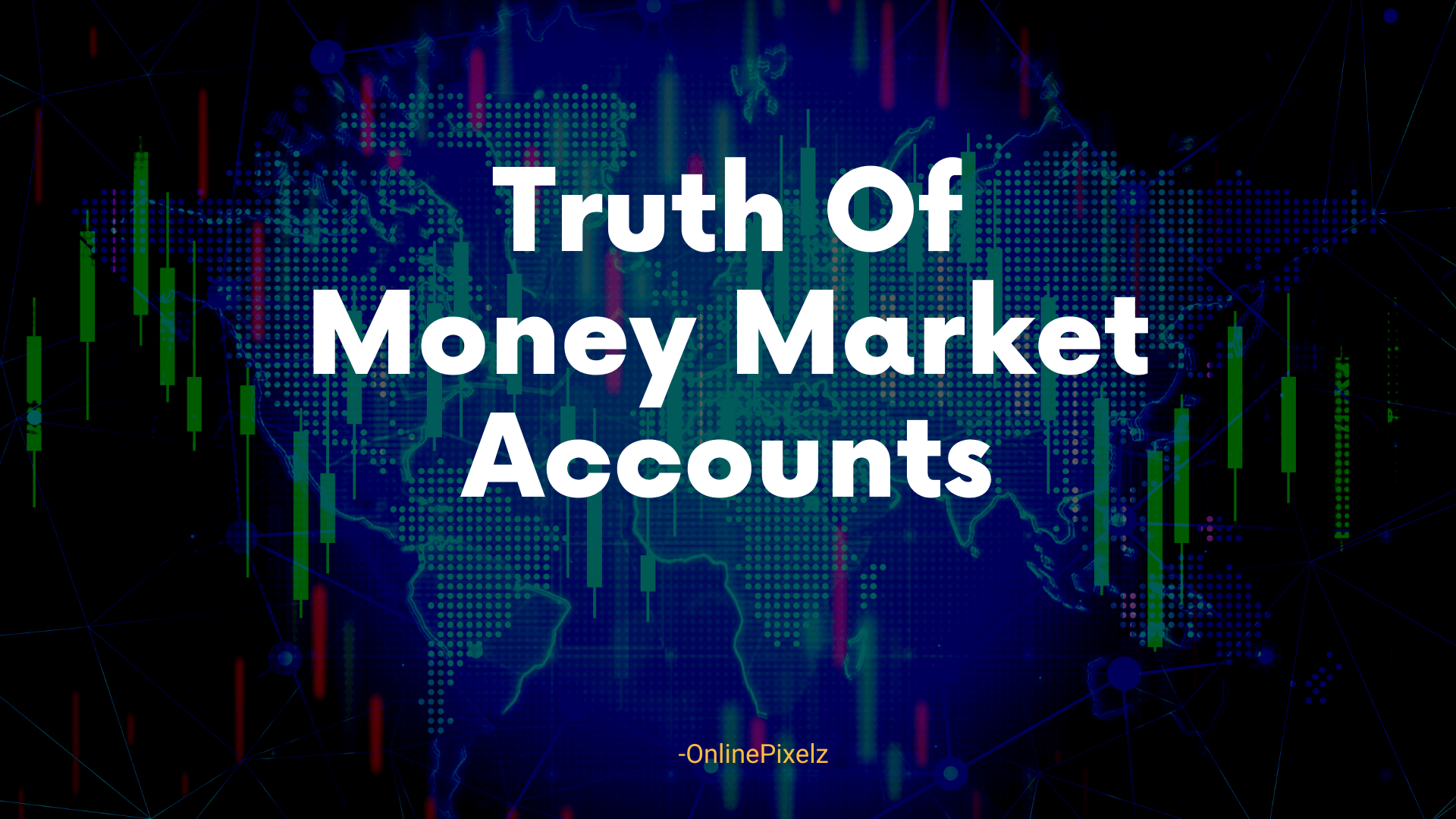 Which Statement About Money Market Accounts Is Not True