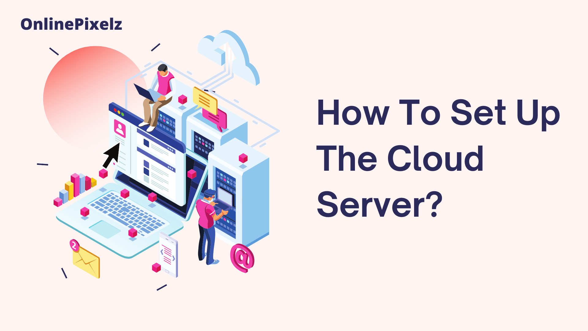 How To Set Up The Cloud Server