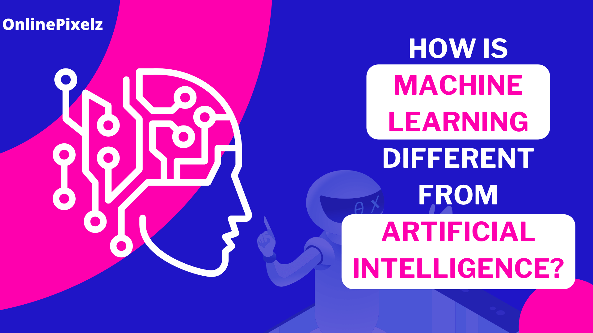How Is Machine Learning Different From Artificial Intelligence