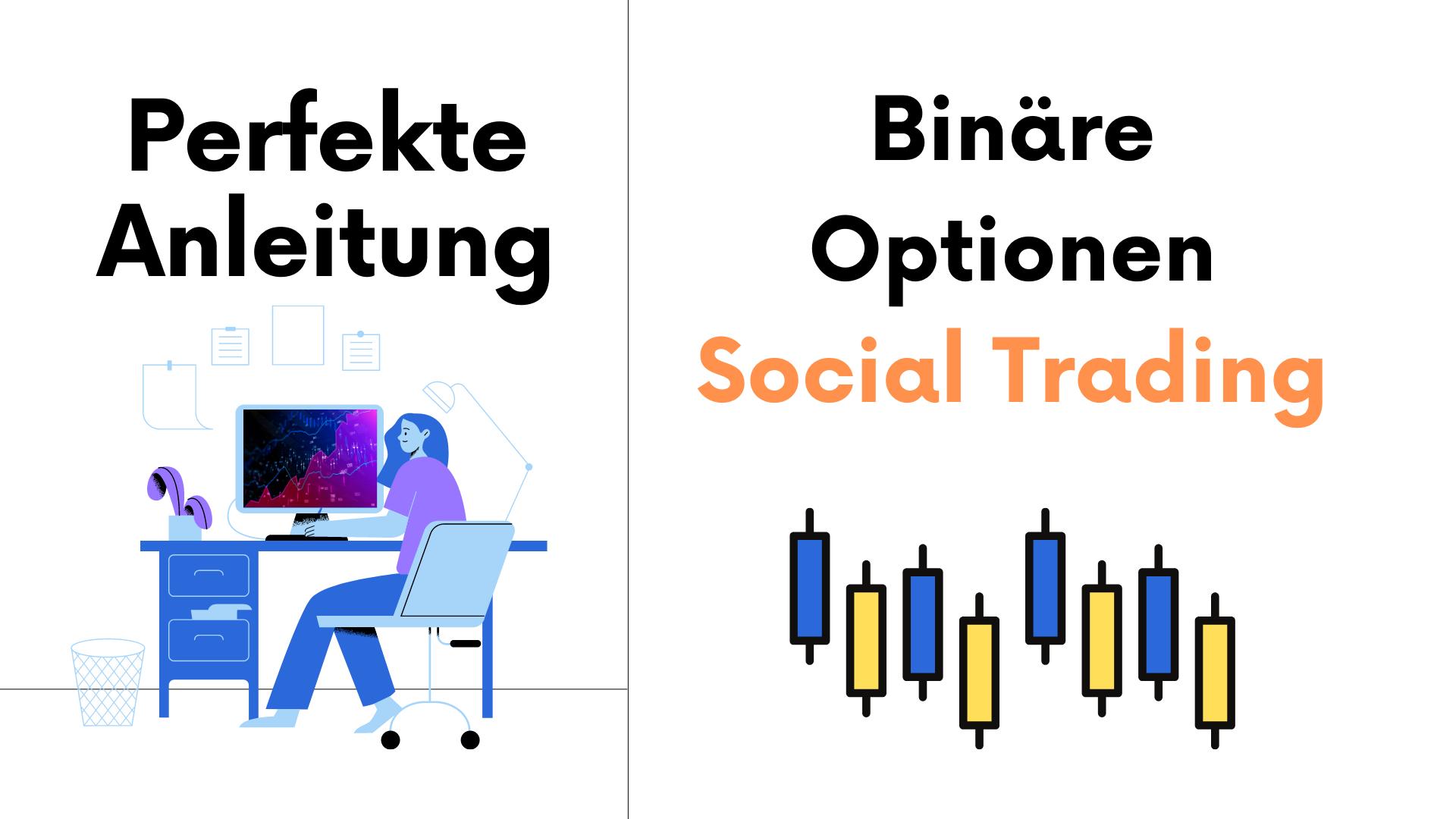 Binäre Optionen Social Trading