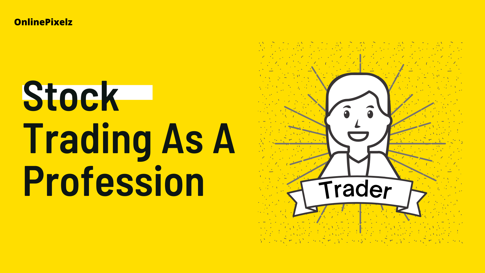 Stock Trading As A Profession