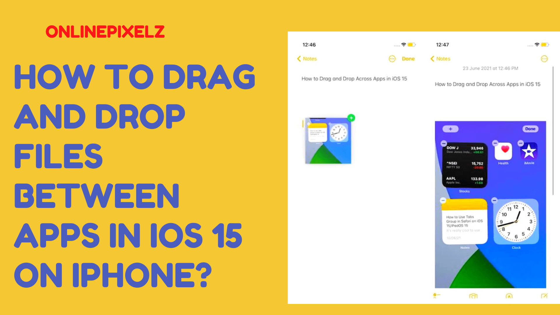 How to Drag and Drop Files Between Apps in iOS 15 on iPhone