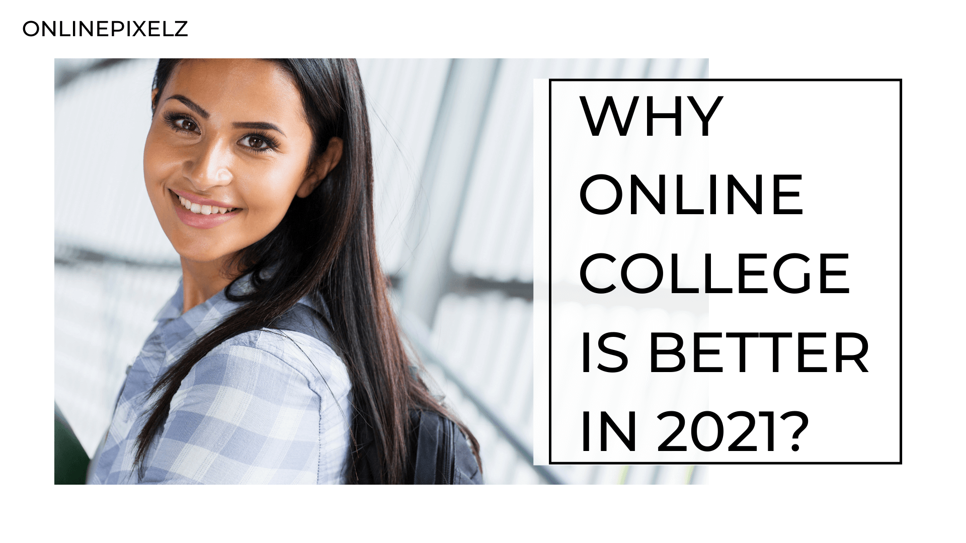 Why Online College Is Better