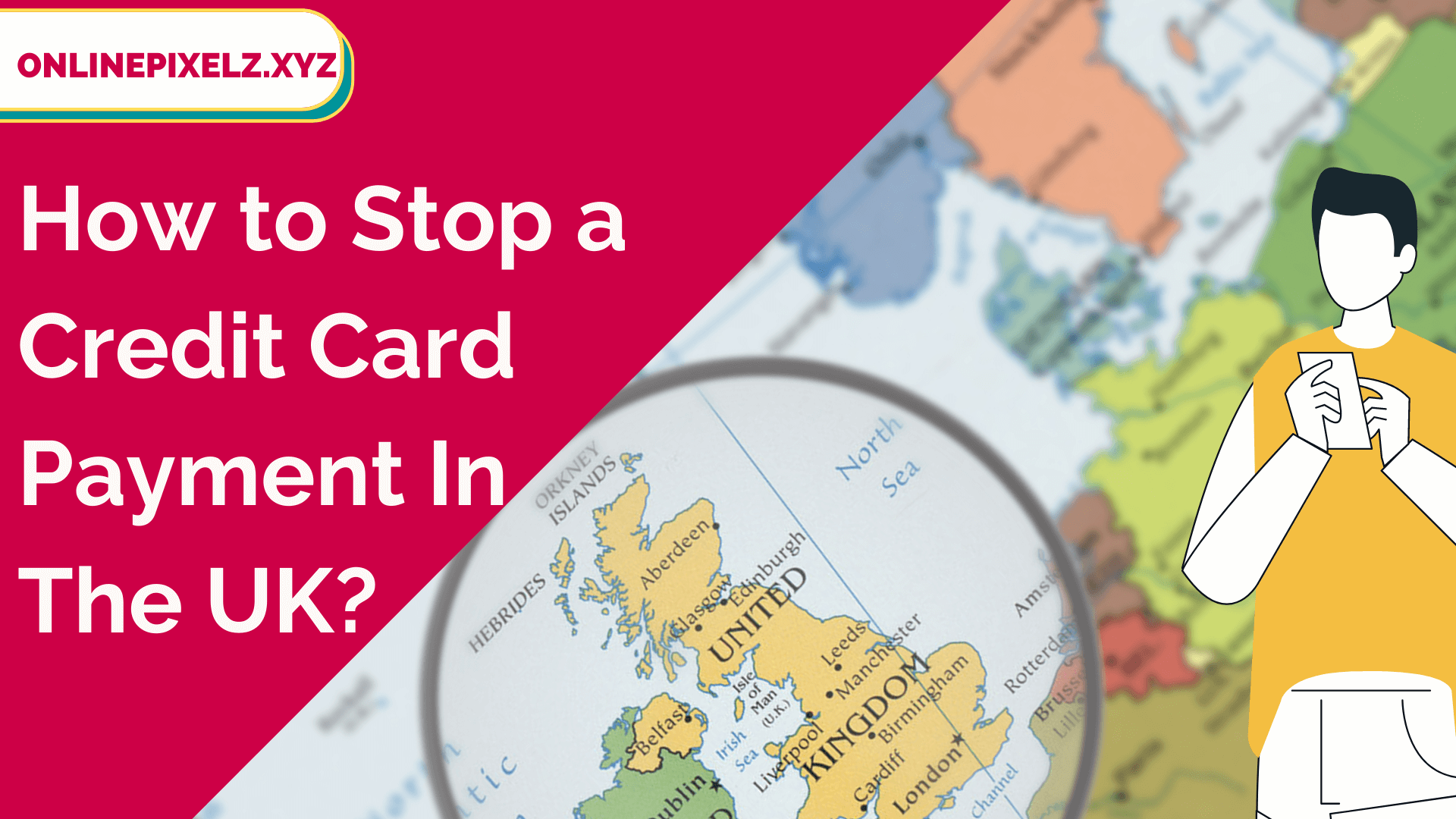 How to Stop a Credit Card Payment UK