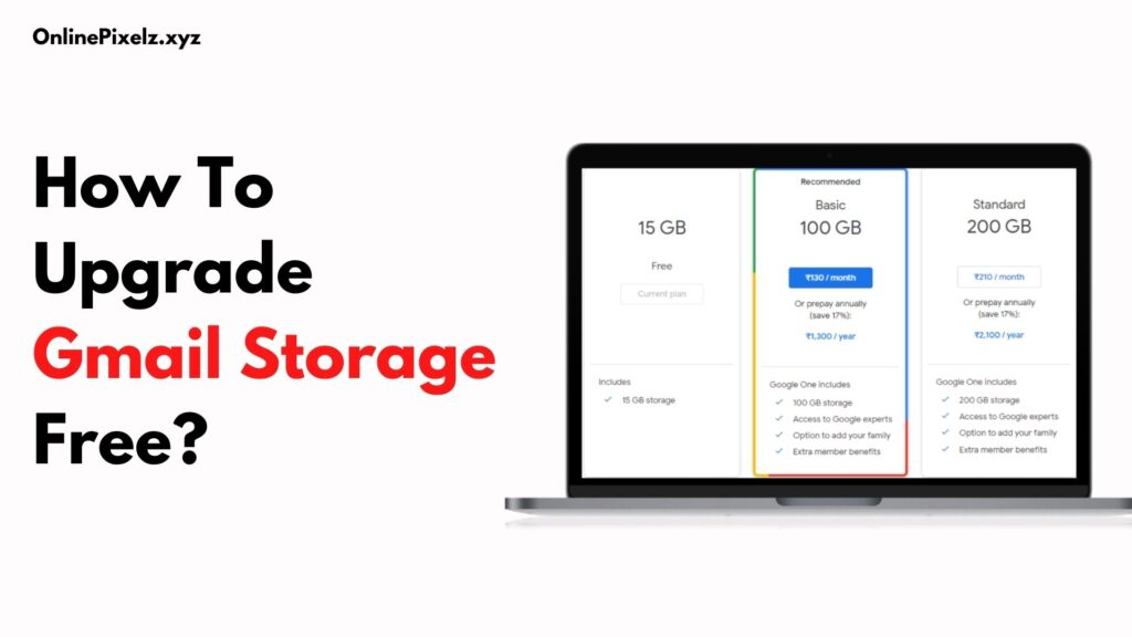 How To Upgrade Gmail Storage Free?