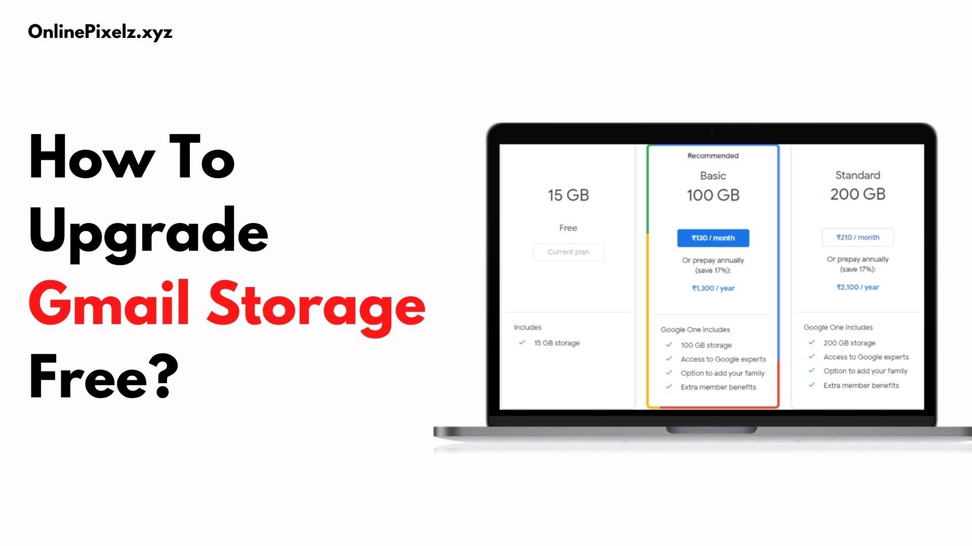 How To Upgrade Gmail Storage Free