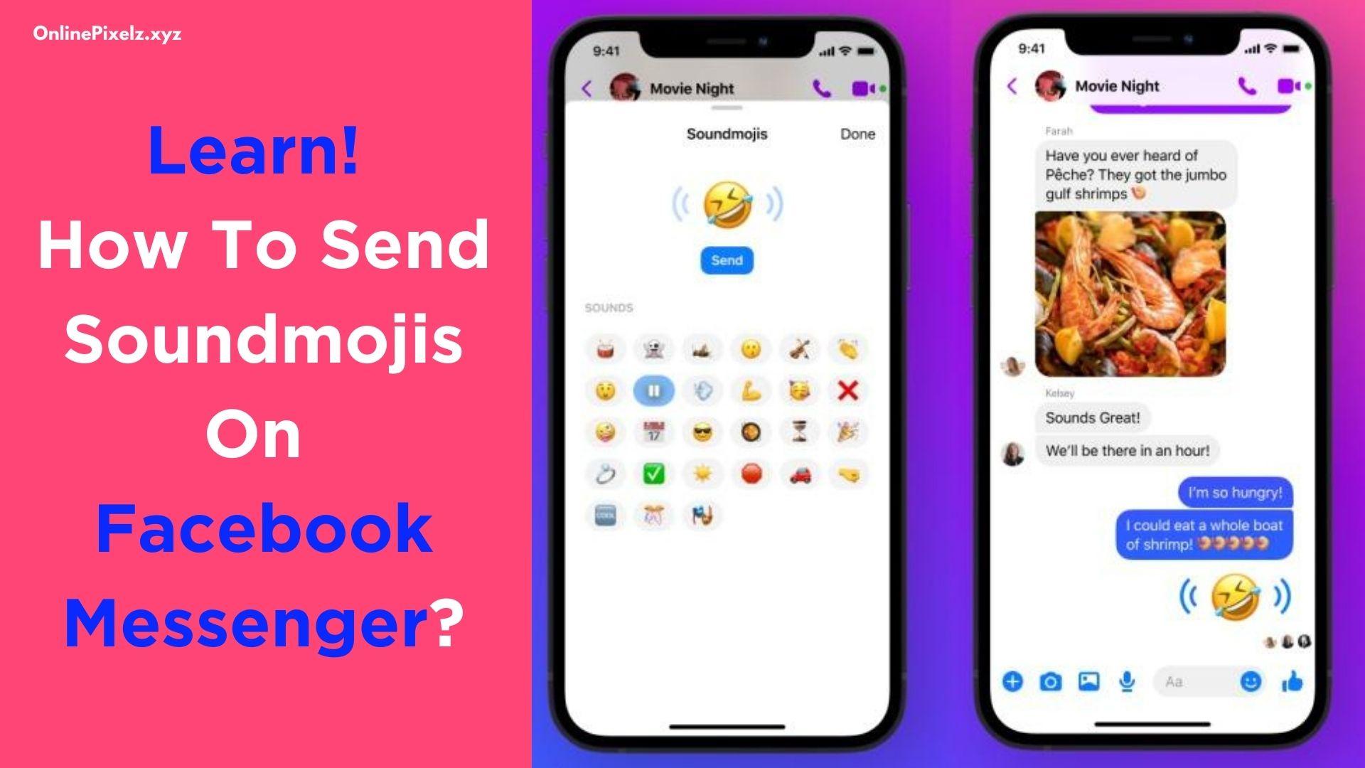 Send Soundmojis On Facebook Messenger